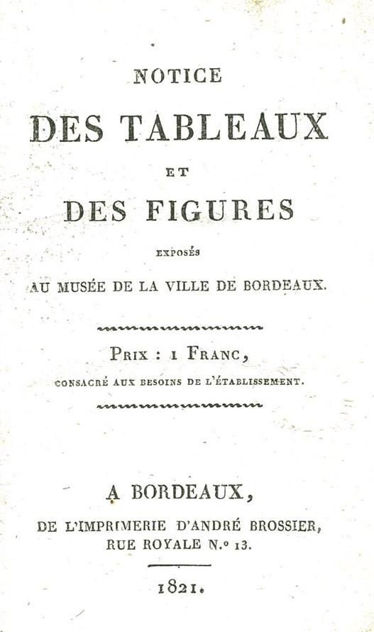 Lien vers le catalogue des collections du musée des Beaux-Arts, 1821 © Documentation Musée des Beaux-Arts-Mairie de Bordeaux