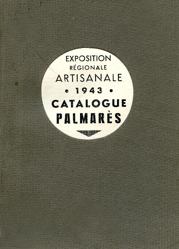 Lien vers la première page du catalogue de l'exposition régionale artisanale, 1943 © Documentation Musée des Beaux-Arts-Mairie de Bordeaux