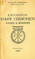 Lien vers la documentation de l'exposition d'art chrétien 1947 © Documentation Musée des Beaux-Arts. Mairie de Bordeaux