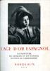 Lien vers la documentation de l'exposition L'Age d'or espagnol, 1955