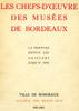 """Lien vers la documentation de l'expositon de 1952-1953 """"Les Chefs-d'oeuvre des musées de Bordeaux"""""""